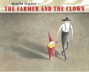 The Farmer and the Clown. By Marla Frazee. Illus. by the author. Simon & Schuster\Beach Lane. Muted browns and grays permeate the farmer's world until a small child falls off a circus train, bringing with him color and light. No words are needed in this quiet story of an unlikely friendship.