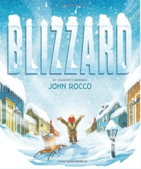Blizzard. By John Rocco. Illus. by the author. Disney-Hyperion. A young boy's experience in a blizzard and the adventure of going to the market are vividly portrayed through Norman Rockwell-like illustrations that give personality to the child and the weather.